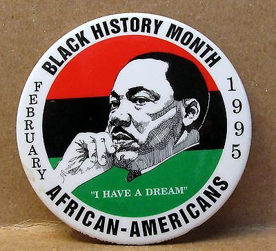 """MARTIN LUTHER KING 1995 Black History Month  3"""" large pinback button"""