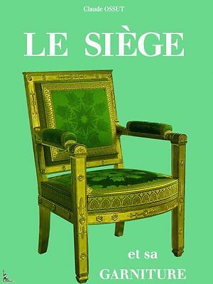 Le Siège et sa garniture, Seat and its covering