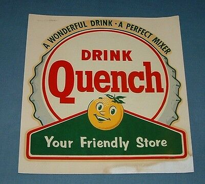 Vintage Drink Quench Soda Pop Decal Sign - 1960's - Fair Condition
