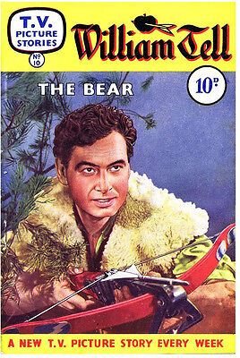 TV PICTURE STORIES - No.10 WILLIAM TELL - THE BEAR  Facsimile 68 page Comic