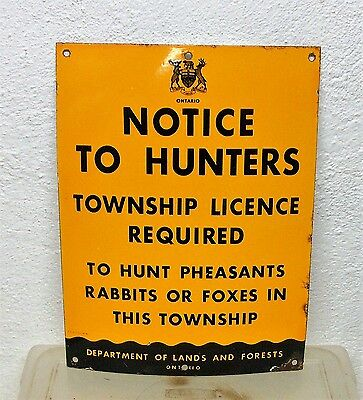 Rare Vintage original Ontario Hunting licence required porcelain sign