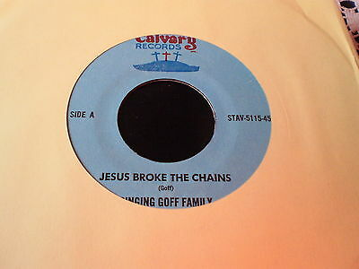 Singing Doff Family  - Jesus Broke The Chains  - Us Calvary 45