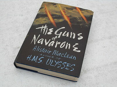"""GUNS OF NAVARONE"" HB book with DJ by Alistair MacLean. 1st edition, 1957."