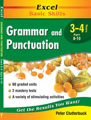 Excel Basic Skills - Grammar & Punctuation Years 3-4 Pascal Press 9781864412840