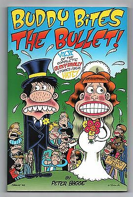 BUDDY BITES THE BULLET  ! By PETER BAGGE. Volume 6. Mars 2001. EN ANGLAIS. NEUF