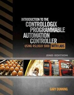 Introduction to the Controllogix Programmable Automation Controller With Labs -