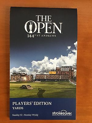 THe Open Golf Championship St Andrews 2015 Players' Edition Strokesaver
