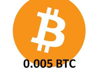Bitcoin 0.005 (Btc) - Direct To Your Bitcoin Wallet Address