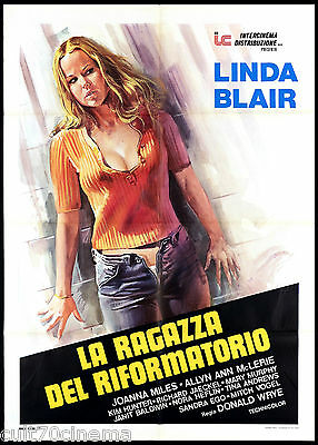 La Ragazza Del Riformatorio Manifesto Film Linda Blair Sexy 1974 Movie Poster 2F