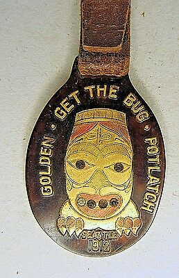 1912 GOLDEN POTLATCH Seattle Washington original watch fob and strap