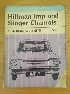 Hillman Imp And Singer Chamois By C.j. Beddall-Smith Servicing Manual