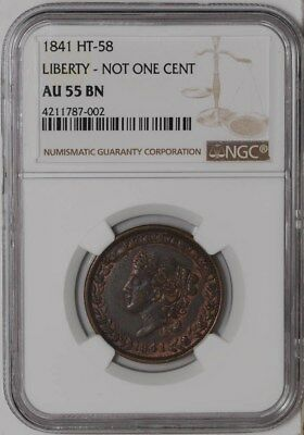 1841 HT-58 Liberty - Not One Cent AU55 BN NGC