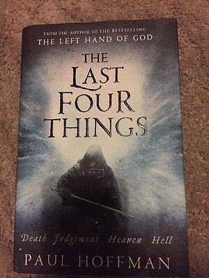 The Last Four Things - Paul Hoffman , Hardback Edition Fiction
