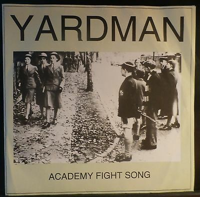 """Yardman  - Academy Fight Song - Mail-Order only 7"""" / The Stupids"""