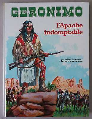 Marcellin / Fronval ** Geronimo. L'apache Indomptable ** Fernand Nathan 1975 Tbe