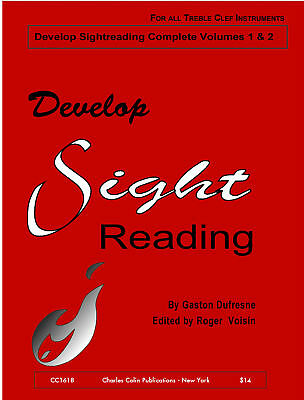 DEVELOP SIGHTREADING by Gaston Dufresne, edited by Roger Voisin