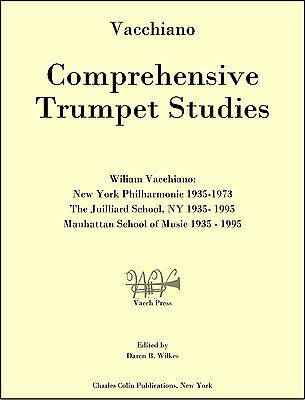 Vacchiano - Comprehensive Trumpet Studies - Charles Colin Publications