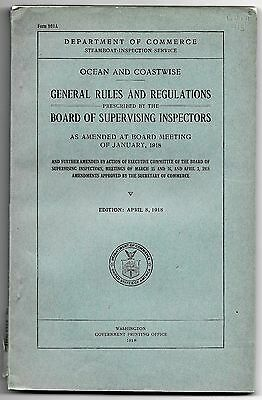 1918 Steamboat Inspection Service Ocean and Coastwise General rules and Reg