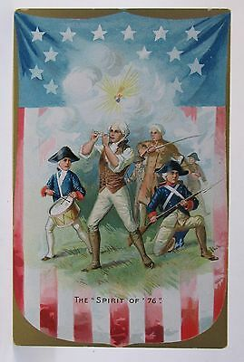 circa 1909 Tuck THE SPIRIT OF '76  4th of July embossed postcard