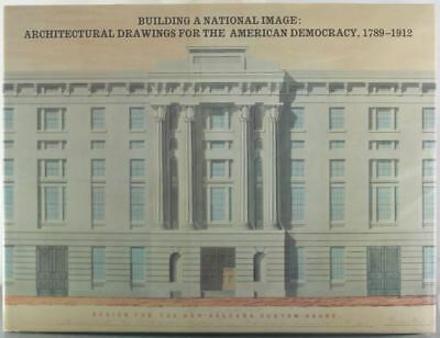 Building a National Image: Architectural Drawings for the American Democracy, 17