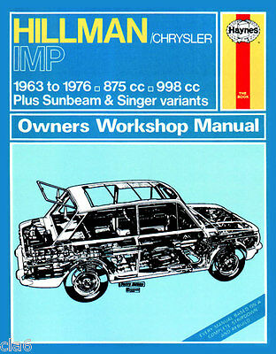 Hillman Imp Singer Chamois Sunbeam Owners Workshop Manual 1963 to 1976 *NEW