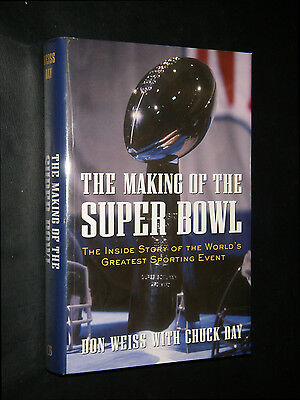 Weiss, Don;  ~ MAKING OF THE SUPER BOWL ~  2003; HB/DJ; true 1st/1st; NF; SIGNED