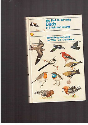 The Shell guide to birds of Britian & Ireland by J Ferguson Lees  British Birds