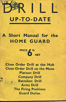 Drill up-to-date, WW2 British Army Home Guard training manual, 1941
