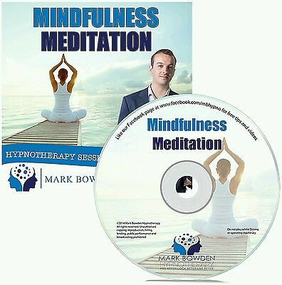 Mindfulness Meditation Hypnosis CD - Become More Conscious of the Present Moment