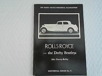 Rolls-Royce 'The Derby Bentley' Historical Series No. 5