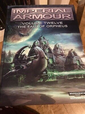 W40k Forgeworld Imperial Armour Volume Twelve (12) The Fall Of Orpheus