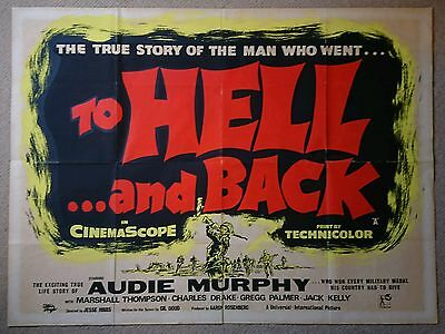 To Hell and Back (1955) UK Quad Film Poster Audie Murphy, Marshall Thompson WAR