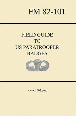 Field Guide to Us Paratrooper Badges 4th edition