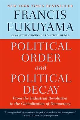Political Order and Political Decay -NEU- 9780374535629 von Fukuyama, Francis