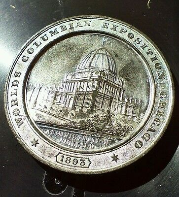 1893  Colombian exposition Medal-Administration building