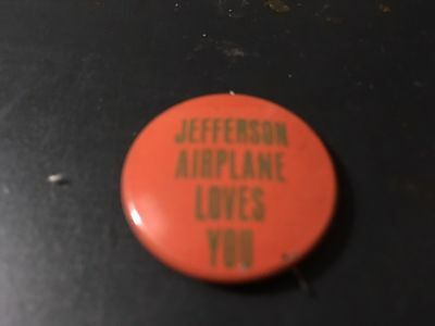 Vintage 1970's Jefferson Airplane Loves You button