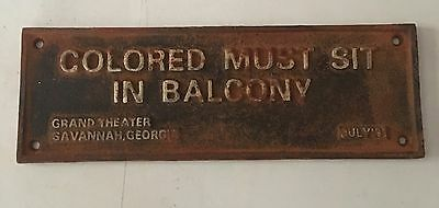 Black Americana Colored Must Sit In Balcony Cast Iron Sign Grand Theater GA 1931