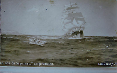 Early R/P Postcard, Off  Valparaiso. Somerscales, Tate Gallery.