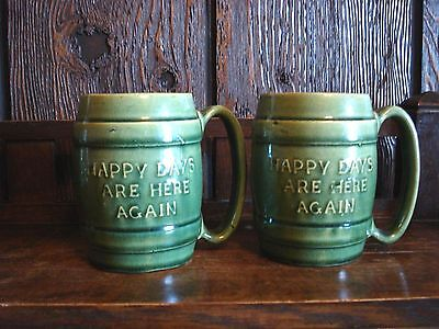 """Vintage """"end Of Prohibition"""" Hull Pottery (Happy Day's Are Here Again Mugs"""