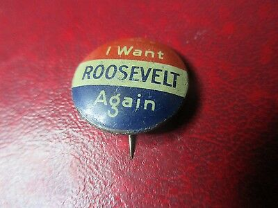 Presidential Pin - 1940 Franklin Roosevelt - I Want Roosevelt Again Bastian. Pin