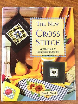 The New Cross Stitch - A Collection of Inspirational Designs by Dorothy Wood