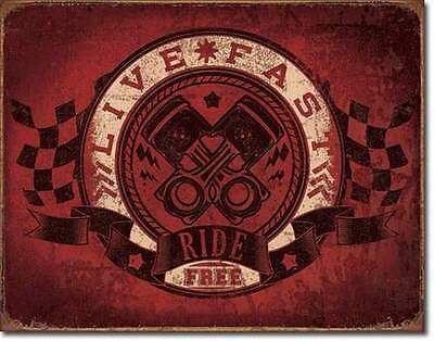 Live Fast - Ride Free - Rustic Tin Metal Sign