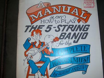 A manual on how to play the 5 STRING BANJO for the complete IGNORAMUS w/ RECORD