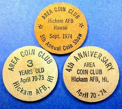 3 Military Tokens/Wooden Nickels HICKAM AFB HAWAII AREA COIN CLUB (Numis) ME1577