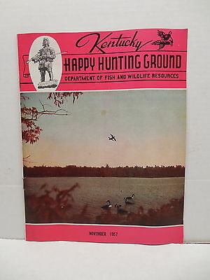 Kentucky Happy Hunting Ground Vintage Magazine November 1957 Fish & Wildlife