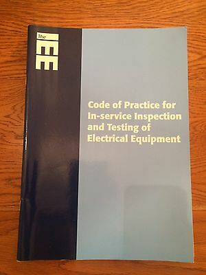 The IEE code Of Practice For In Service Inspection And Testing Of Electrical Equ