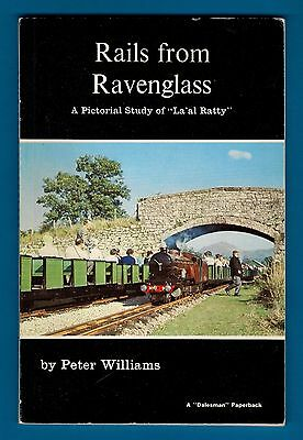 Rails from Ravenglass: Pictorial Study of La'al Ratty - Dalesman Books 1972