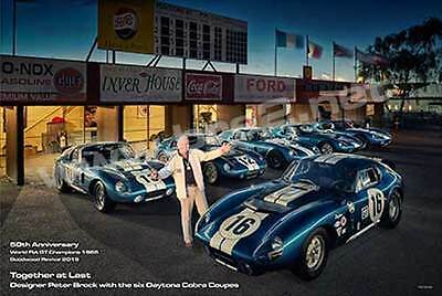 2015 Goodwood Reunion of Peter Brock with ORIGINAL 6 Daytona Coupes poster 24x36