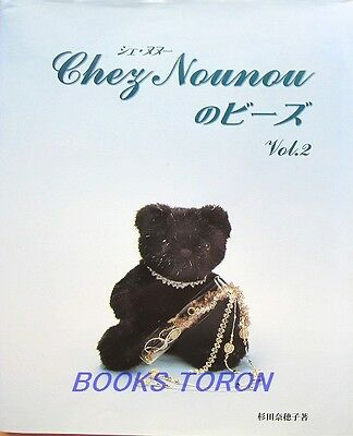 Chez nounou Beads Vol.2 /Japanese Beads Accessory Pattern Book