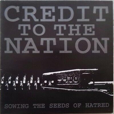 "CREDIT TO THE NATION - ""Sowing the Seeds of Hatred"", Original Vinyl 12"", 1994"